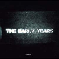The Early Years Reviewed