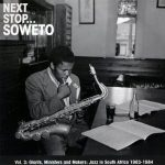 Next Stop  . . Soweto reviewed!