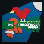 Spins: Jeff + Ping • The Threefinger Opera