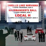"Stage Buzz Promo: ""Live From The Lot"" – Local H, Hairbanger's Ball, Smells Like Nirvana August 6-8"
