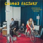 Spins: Credence Clearwater Revival • Cosmos Factory